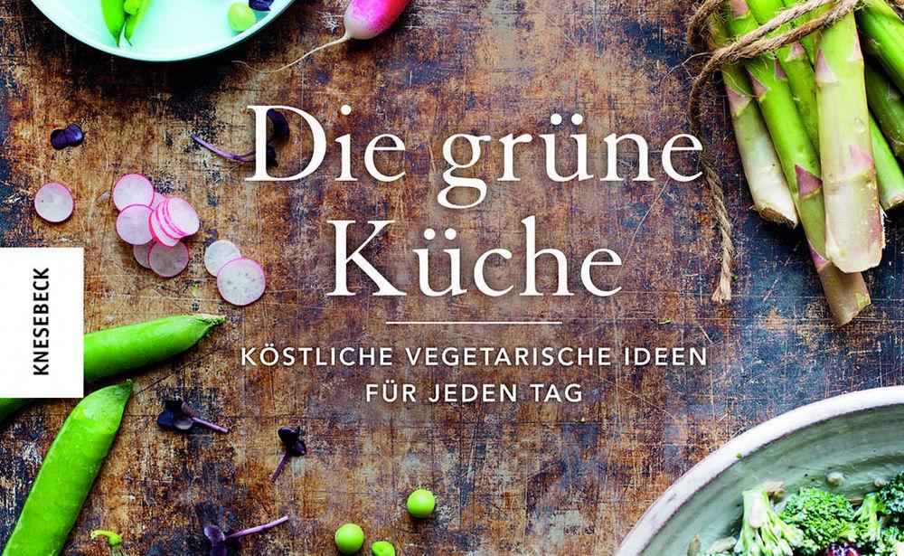 Die grüne Küche • GUSTO.AT